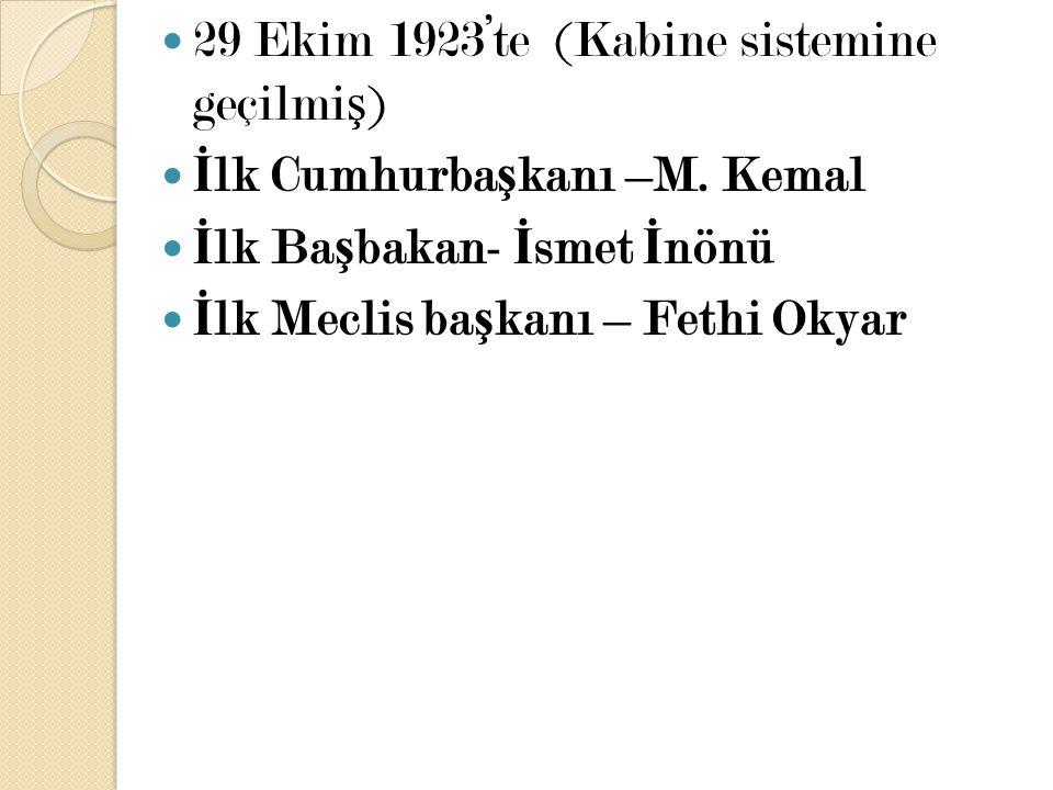 29 Ekim 1923'te (Kabine sistemine geçilmiş)