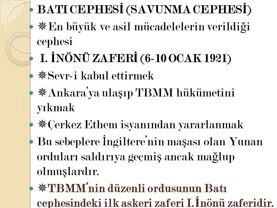 BATI CEPHESİ (SAVUNMA CEPHESİ)