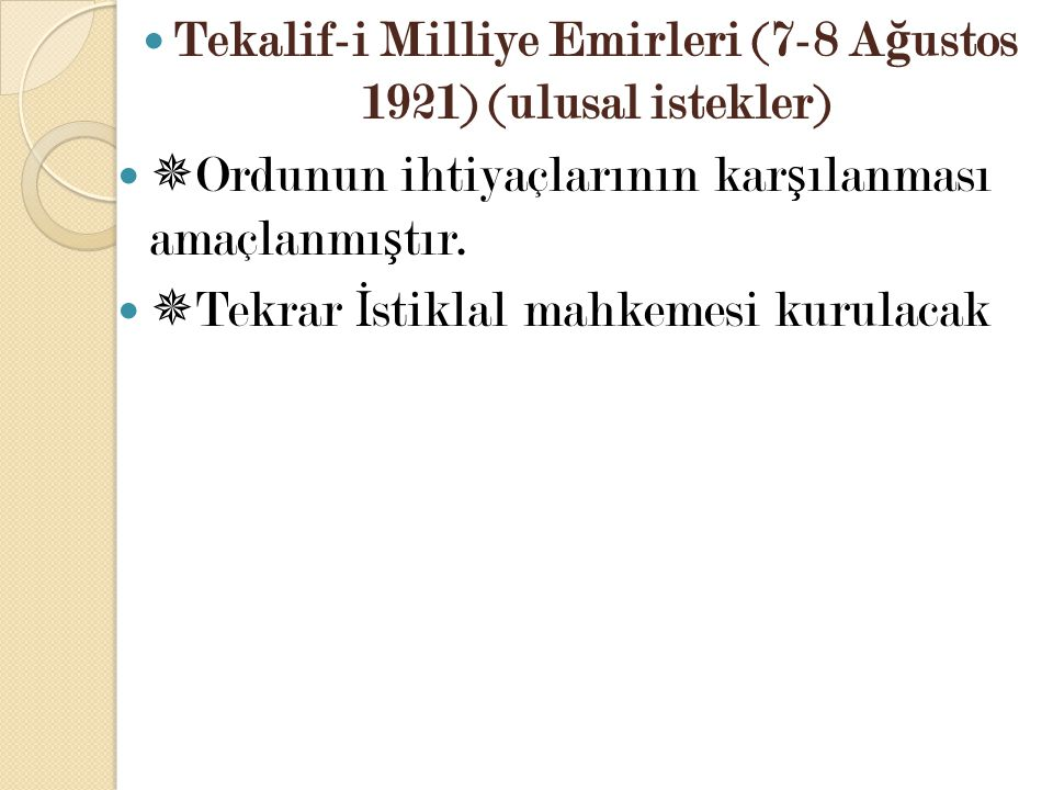 Tekalif-i Milliye Emirleri (7-8 Ağustos 1921) (ulusal istekler)