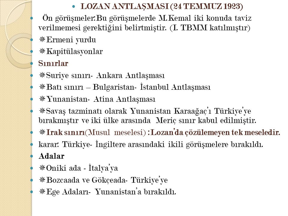 LOZAN ANTLAŞMASI (24 TEMMUZ 1923)