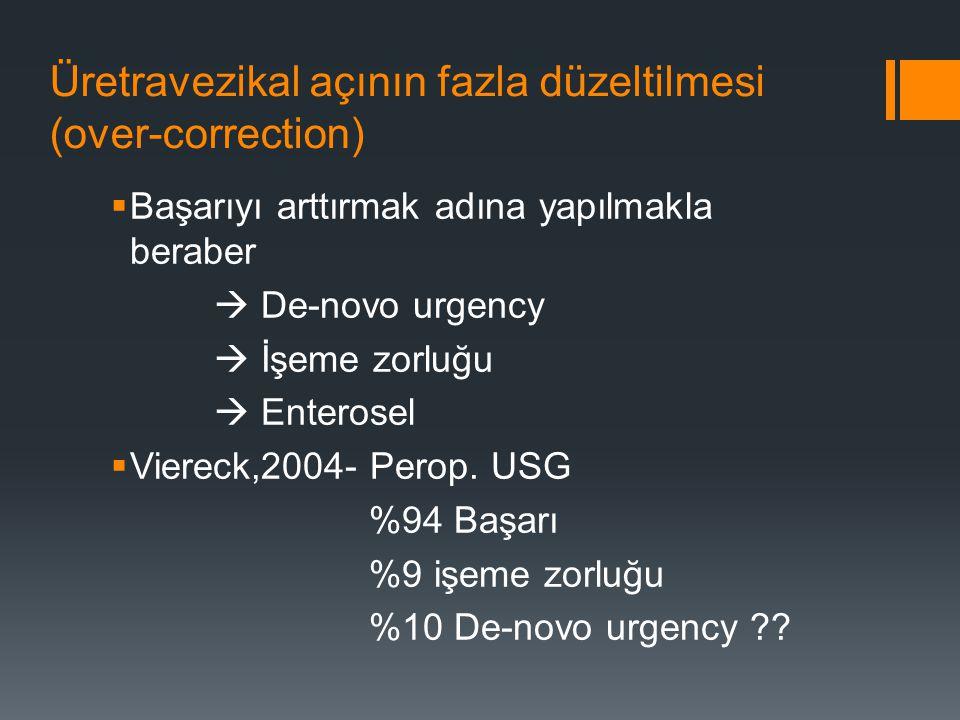 Üretravezikal açının fazla düzeltilmesi (over-correction)