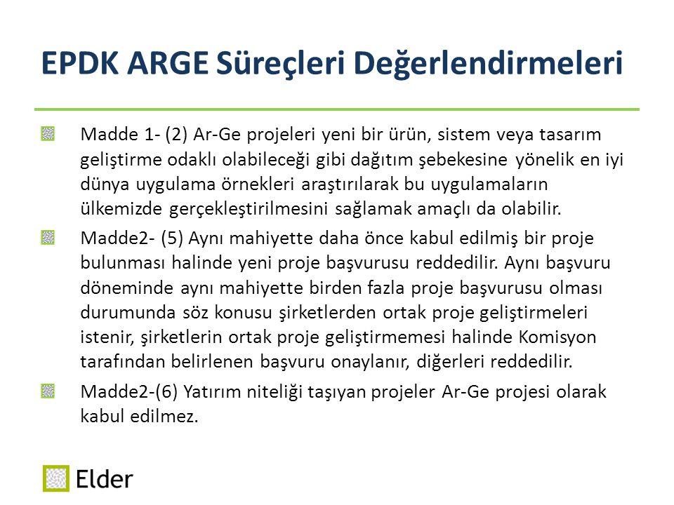EPDK ARGE Süreçleri Değerlendirmeleri
