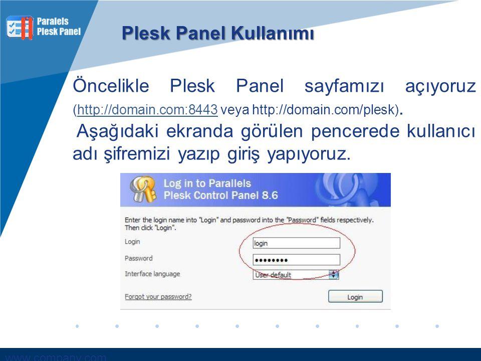 Plesk Panel Kullanımı Öncelikle Plesk Panel sayfamızı açıyoruz (http://domain.com:8443 veya http://domain.com/plesk).