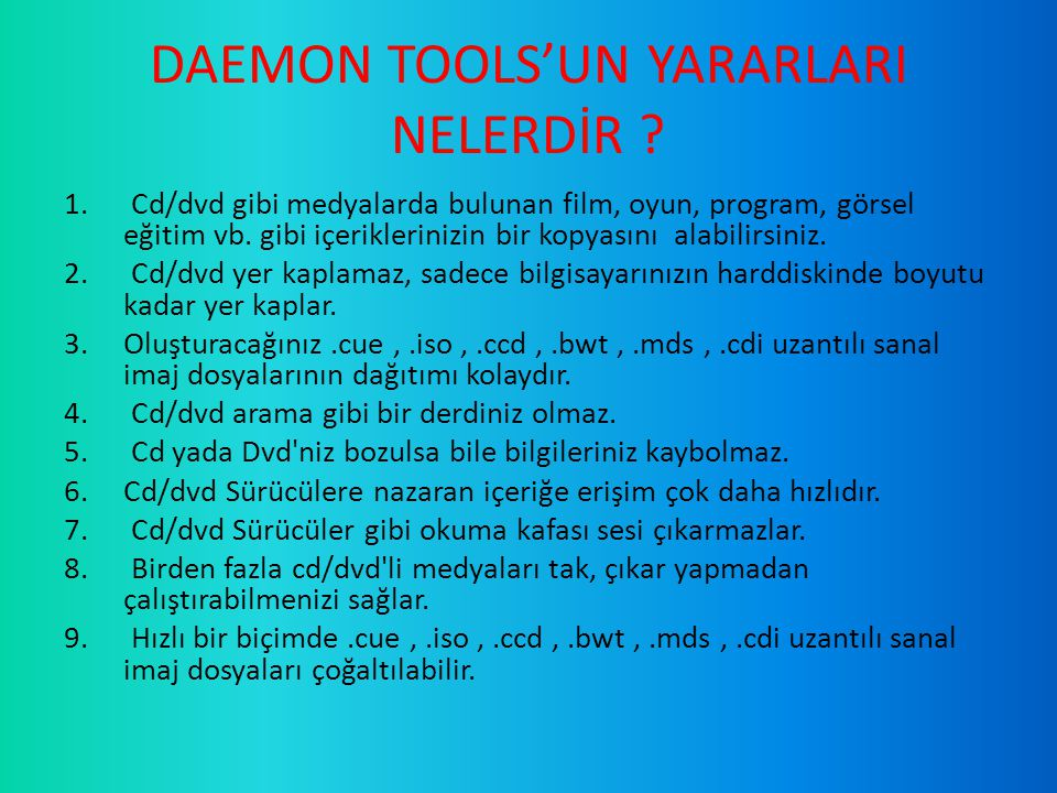 DAEMON TOOLS'UN YARARLARI NELERDİR