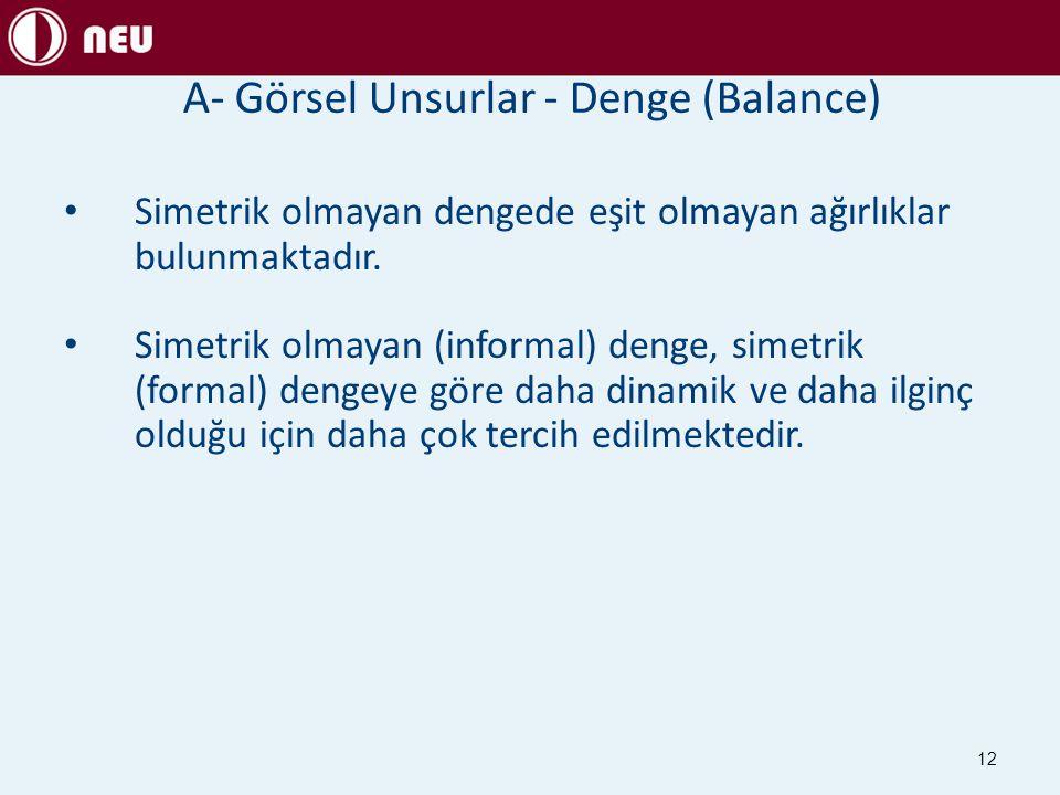 A- Görsel Unsurlar - Denge (Balance)