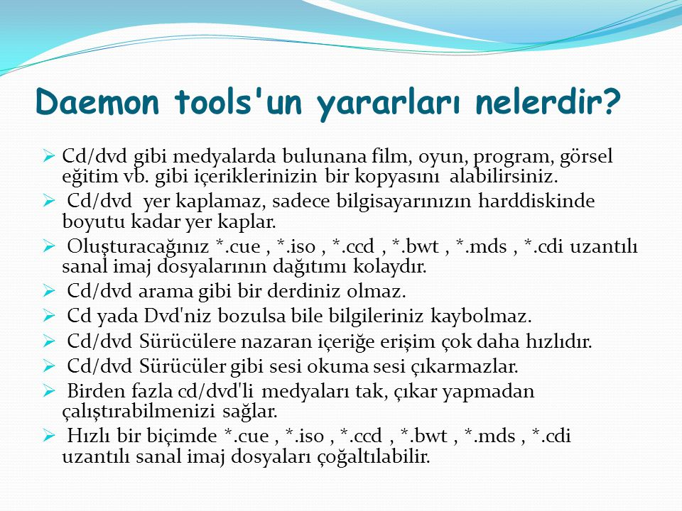 Daemon tools un yararları nelerdir