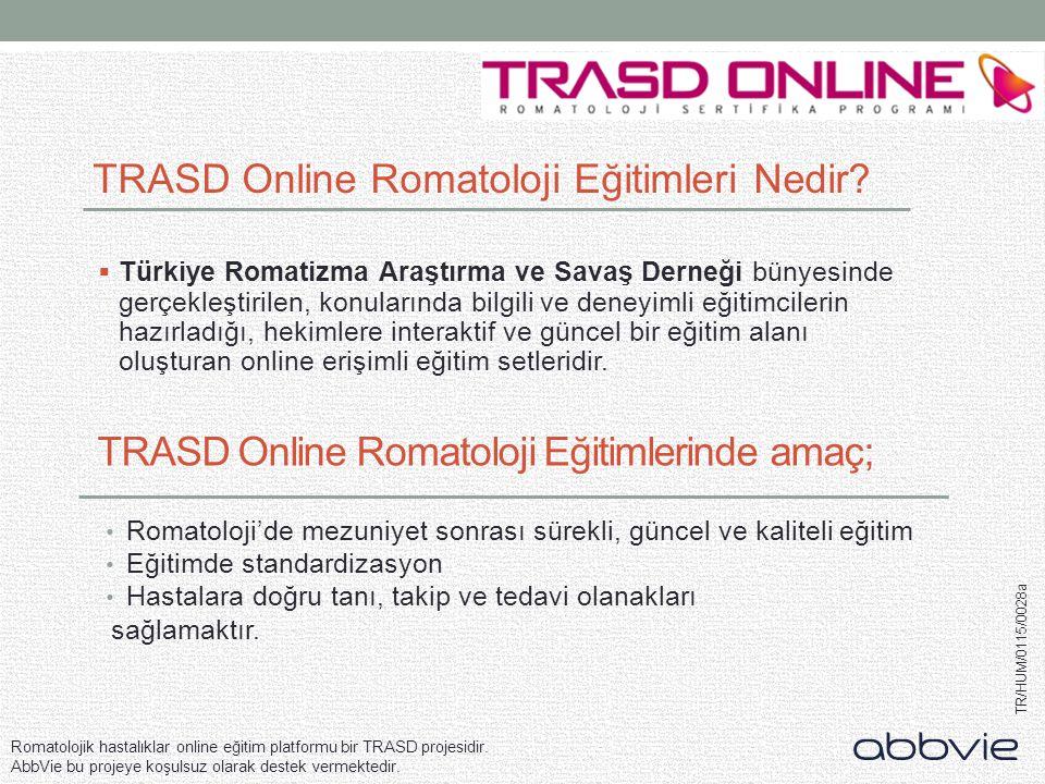 TRASD Online Romatoloji Eğitimlerinde amaç;