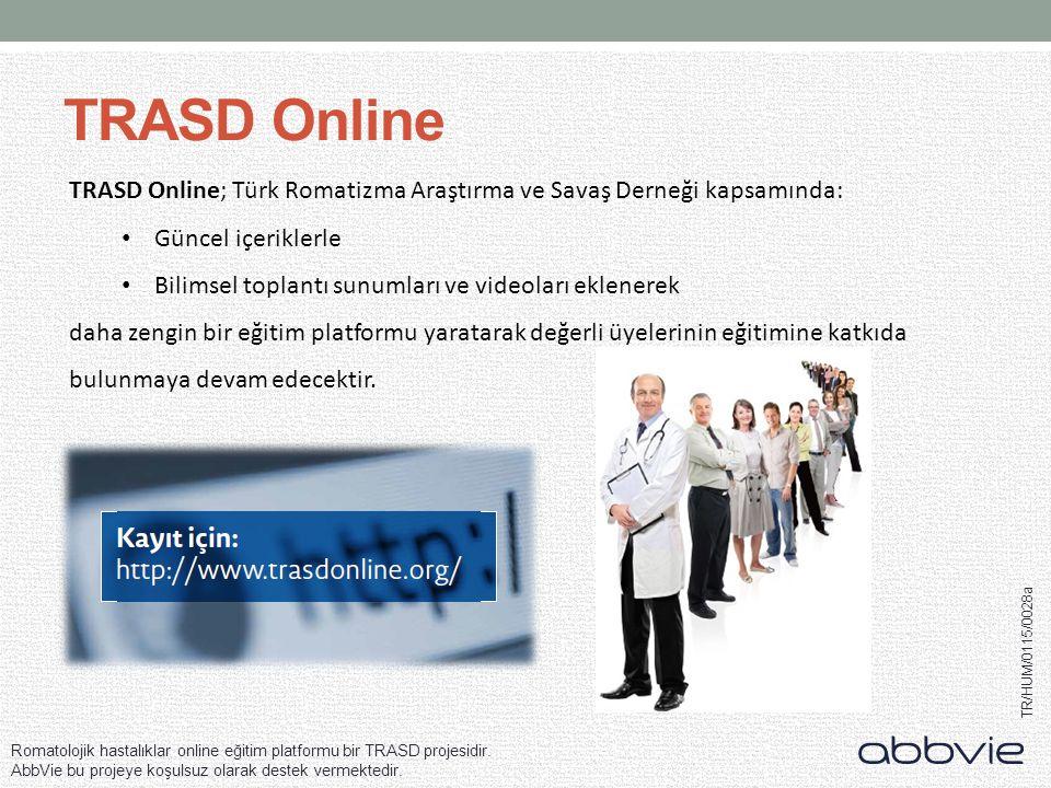 TRASD Online TRASD Online; Türk Romatizma Araştırma ve Savaş Derneği kapsamında: Güncel içeriklerle.