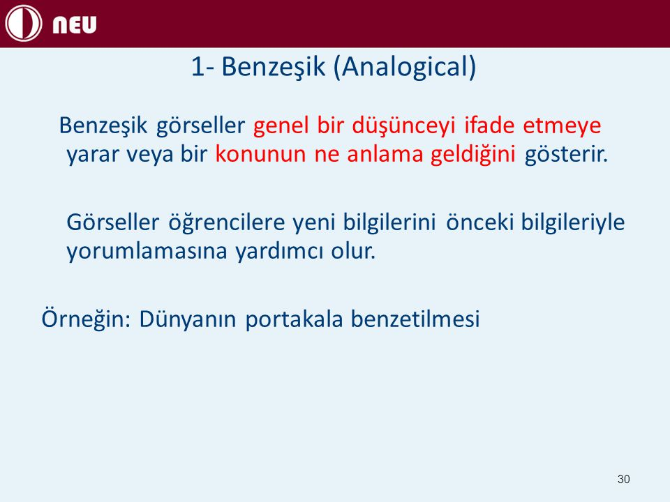 1- Benzeşik (Analogical)