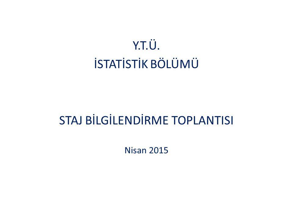 STAJ BİLGİLENDİRME TOPLANTISI