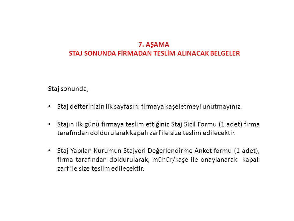 STAJ SONUNDA FİRMADAN TESLİM ALINACAK BELGELER