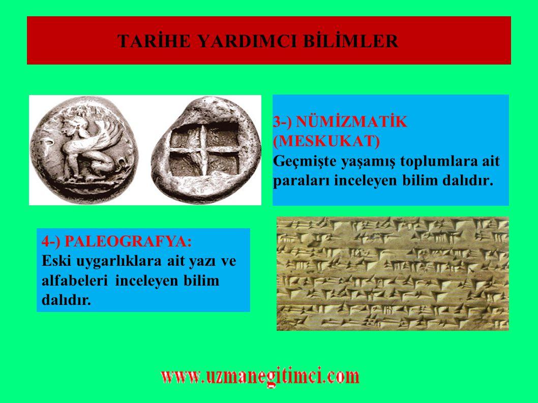 TARİHE YARDIMCI BİLİMLER