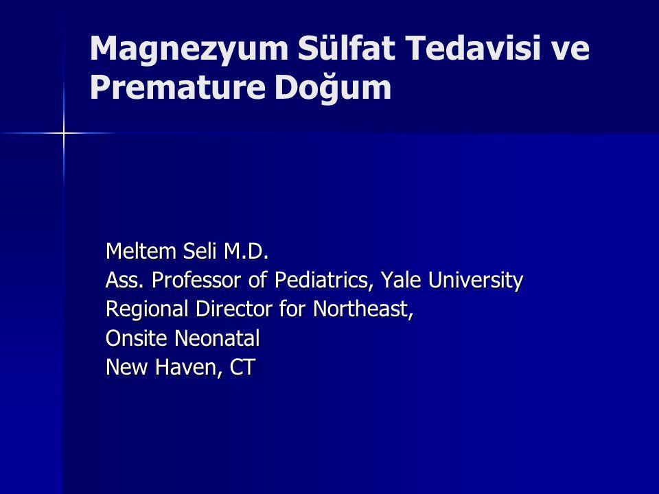 Magnezyum Sülfat Tedavisi ve Premature Doğum