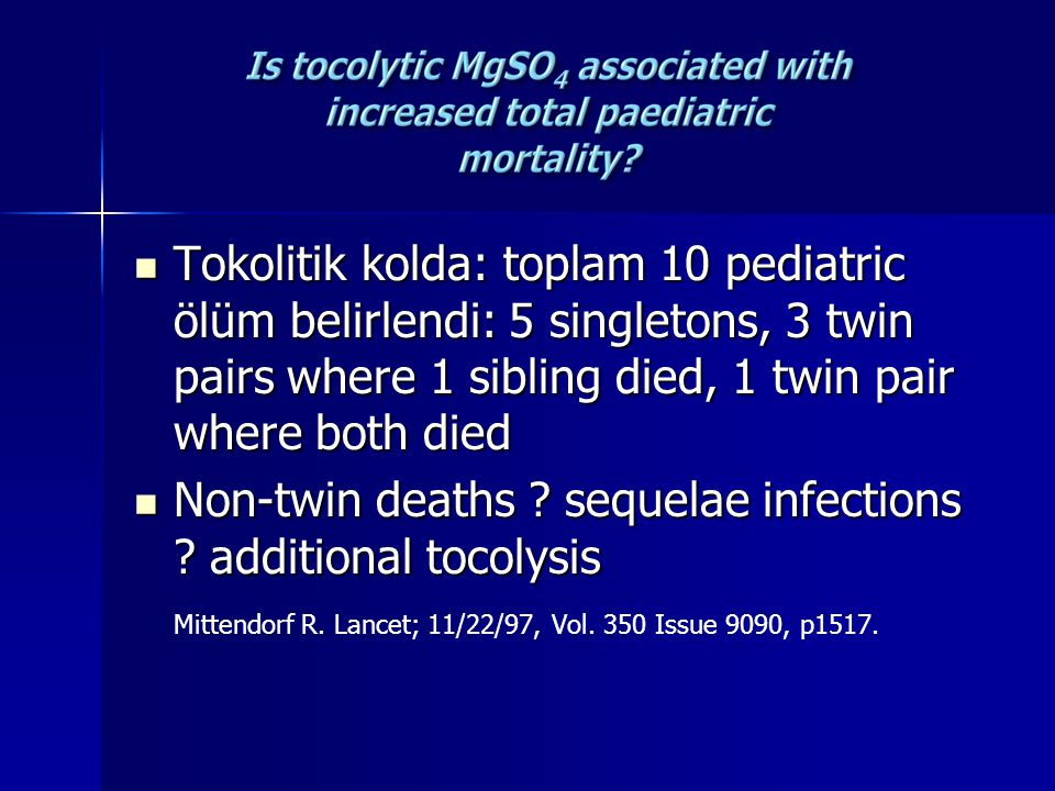 Non-twin deaths sequelae infections additional tocolysis