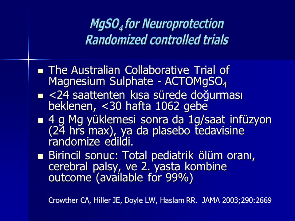 The Australian Collaborative Trial of Magnesium Sulphate - ACTOMgSO4
