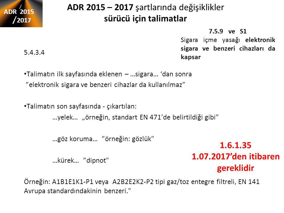ADR 2015 – 2017 şartlarında değişiklikler sürücü için talimatlar