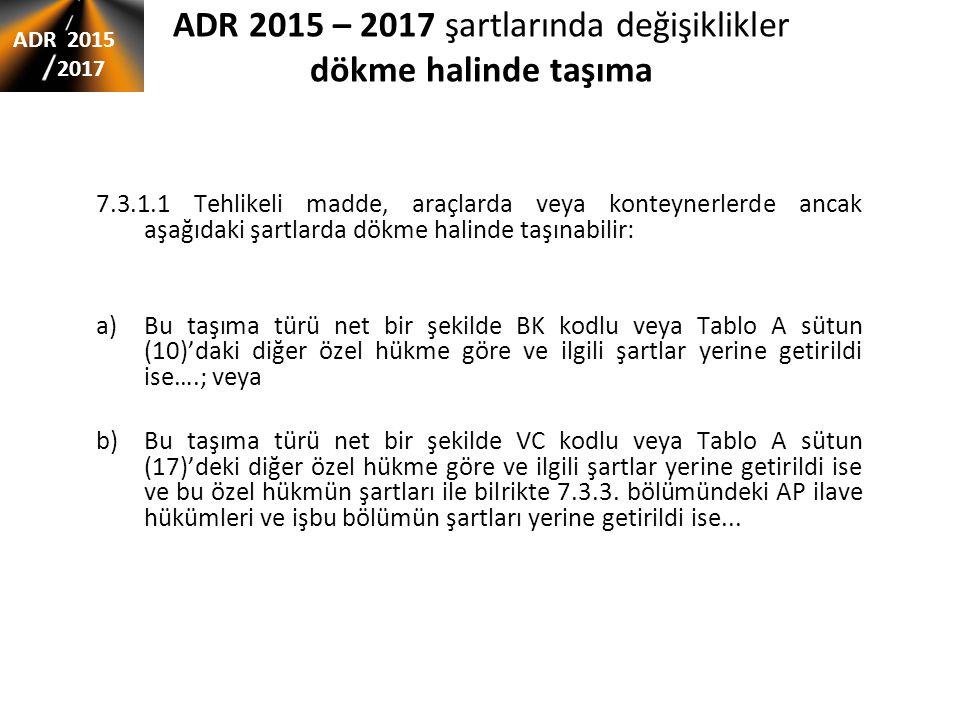 ADR 2015 – 2017 şartlarında değişiklikler dökme halinde taşıma