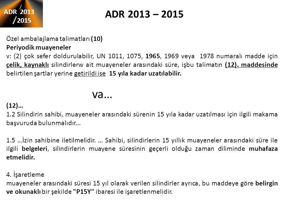 ADR 2013 – 2015 ADR 2013 2015 Özel ambalajlama talimatları (10)