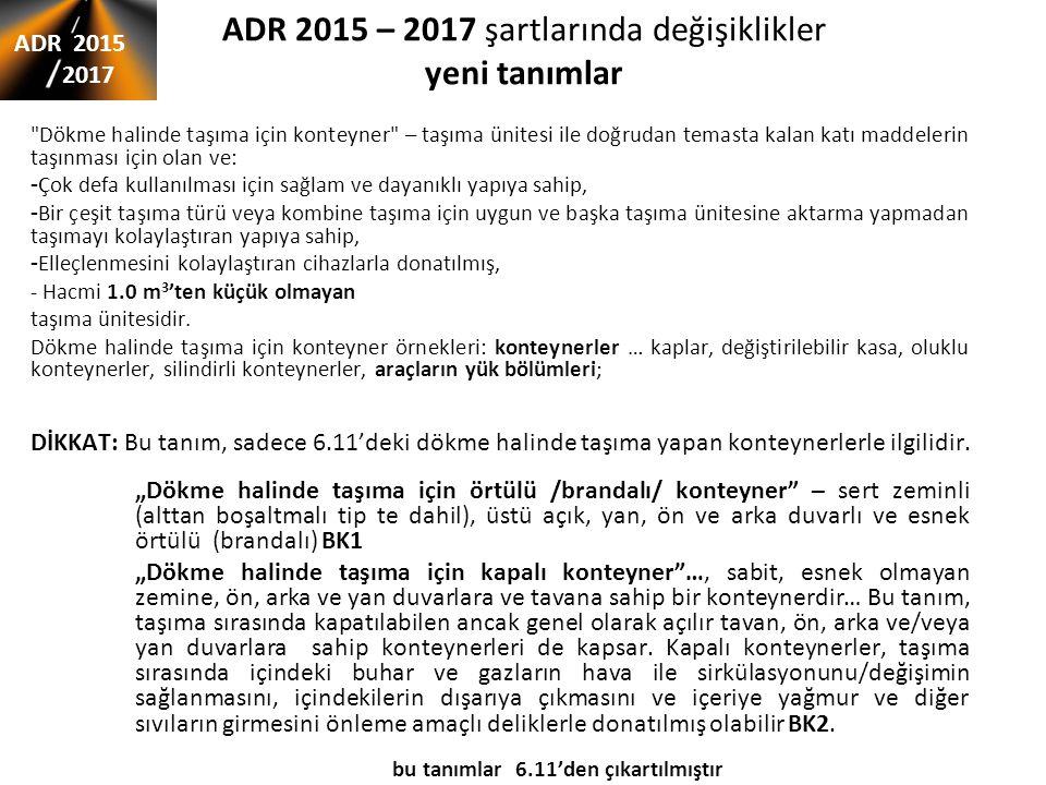 ADR 2015 – 2017 şartlarında değişiklikler yeni tanımlar