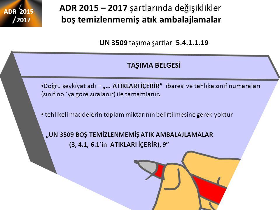 ADR 2015 – 2017 şartlarında değişiklikler boş temizlenmemiş atık ambalajlamalar