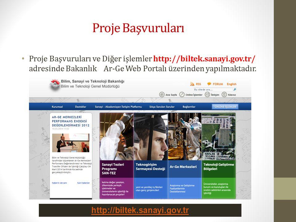 Proje Başvuruları Proje Başvuruları ve Diğer işlemler http://biltek.sanayi.gov.tr/ adresinde Bakanlık Ar-Ge Web Portalı üzerinden yapılmaktadır.