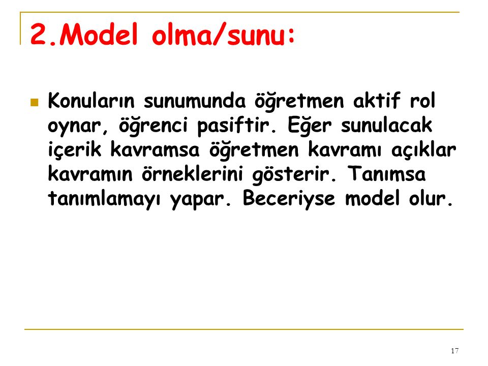2.Model olma/sunu: