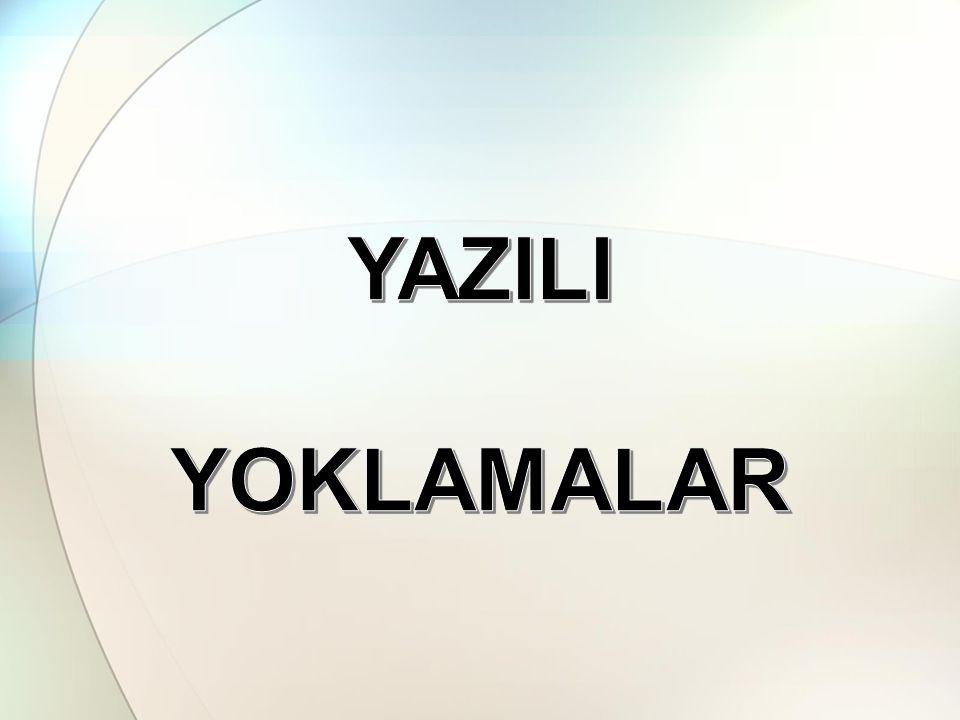 YAZILI YOKLAMALAR