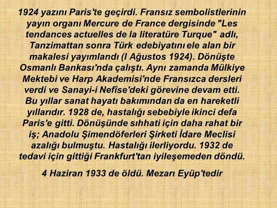 1924 yazını Paris te geçirdi