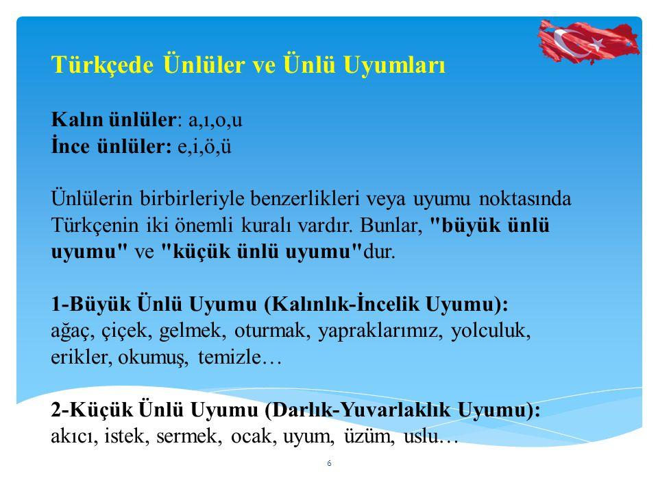 Türkçede Ünlüler ve Ünlü Uyumları