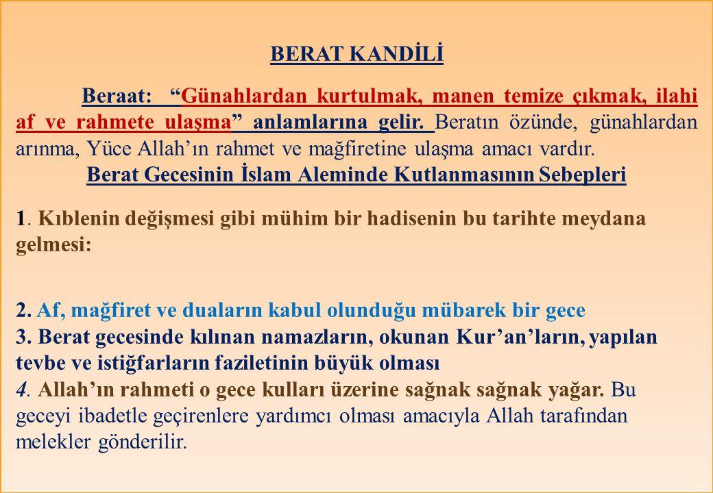 Berat Gecesinin İslam Aleminde Kutlanmasının Sebepleri