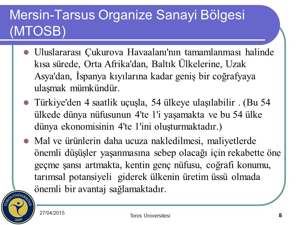 Mersin-Tarsus Organize Sanayi Bölgesi (MTOSB)