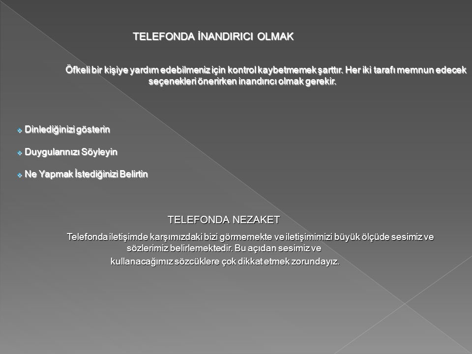TELEFONDA İNANDIRICI OLMAK