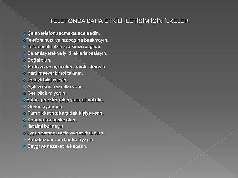 TELEFONDA DAHA ETKİLİ İLETİŞİM İÇİN İLKELER