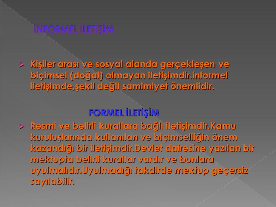 İNFORMEL İLETİŞİM