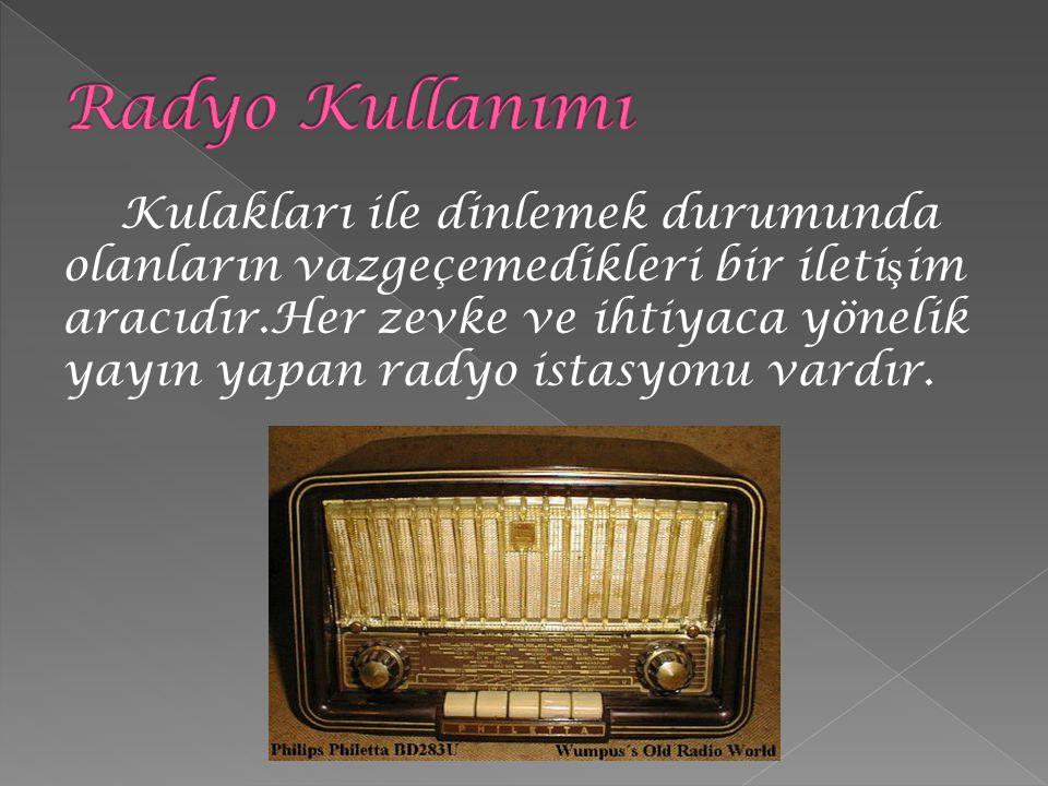 Radyo Kullanımı