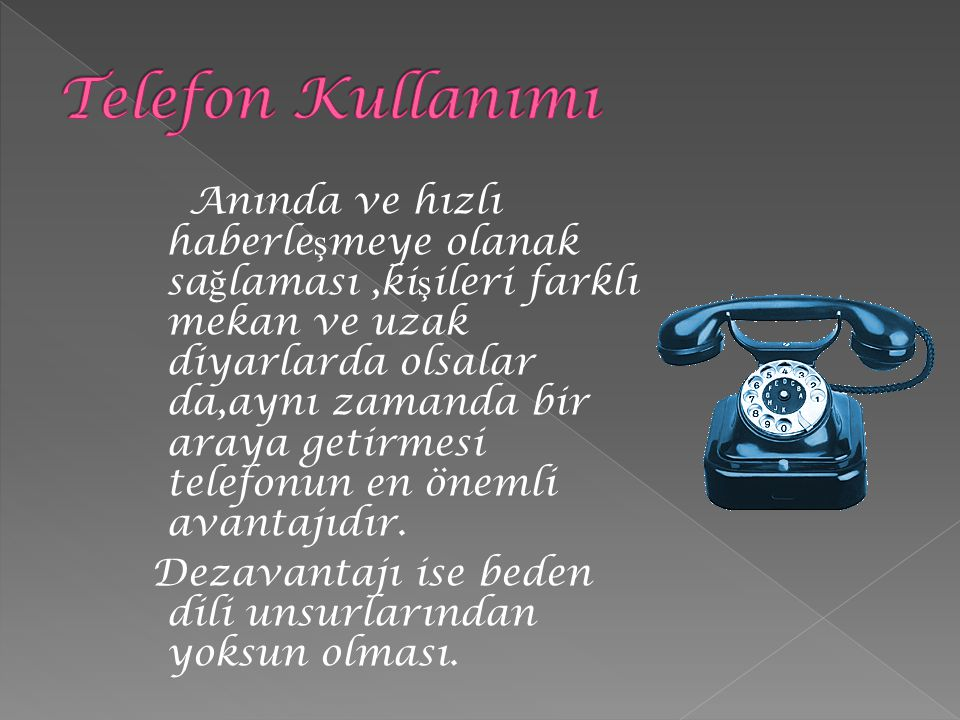 Telefon Kullanımı
