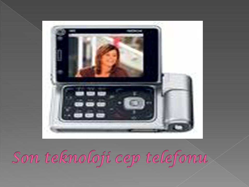 Son teknoloji cep telefonu