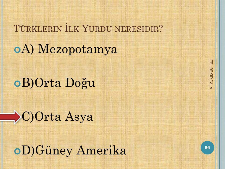 Türklerin İlk Yurdu neresidir