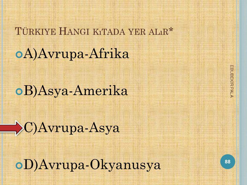 Türkiye Hangi kıtada yer alır*