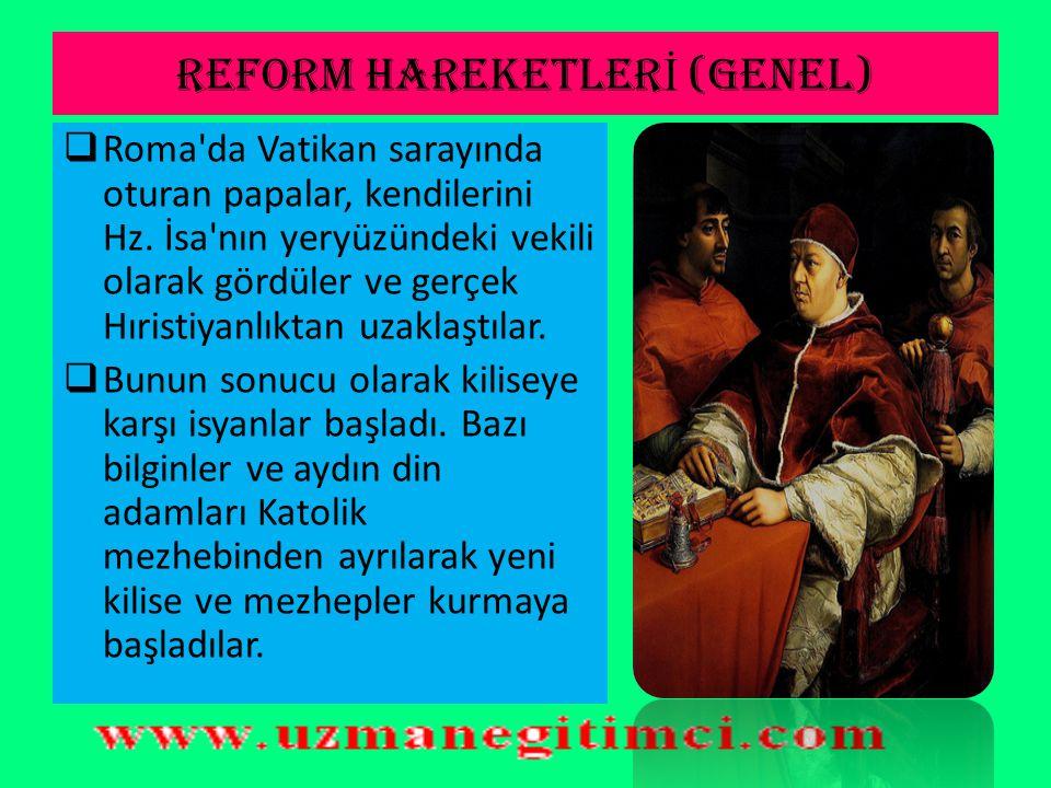 REFORM HAREKETLERİ (GENEL)