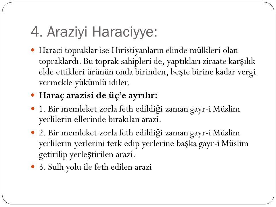 4. Araziyi Haraciyye: