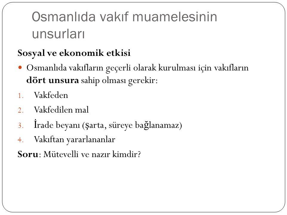 Osmanlıda vakıf muamelesinin unsurları