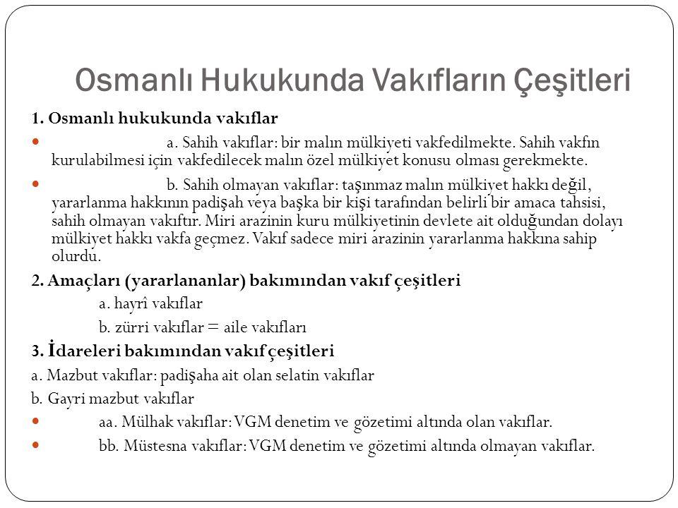 Osmanlı Hukukunda Vakıfların Çeşitleri