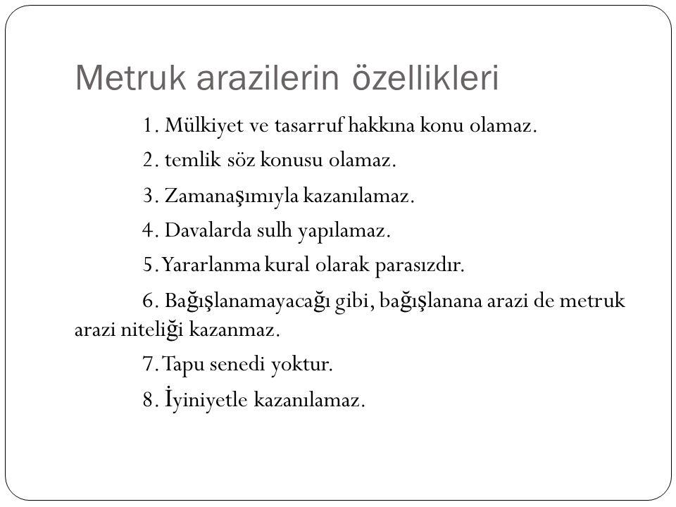 Metruk arazilerin özellikleri