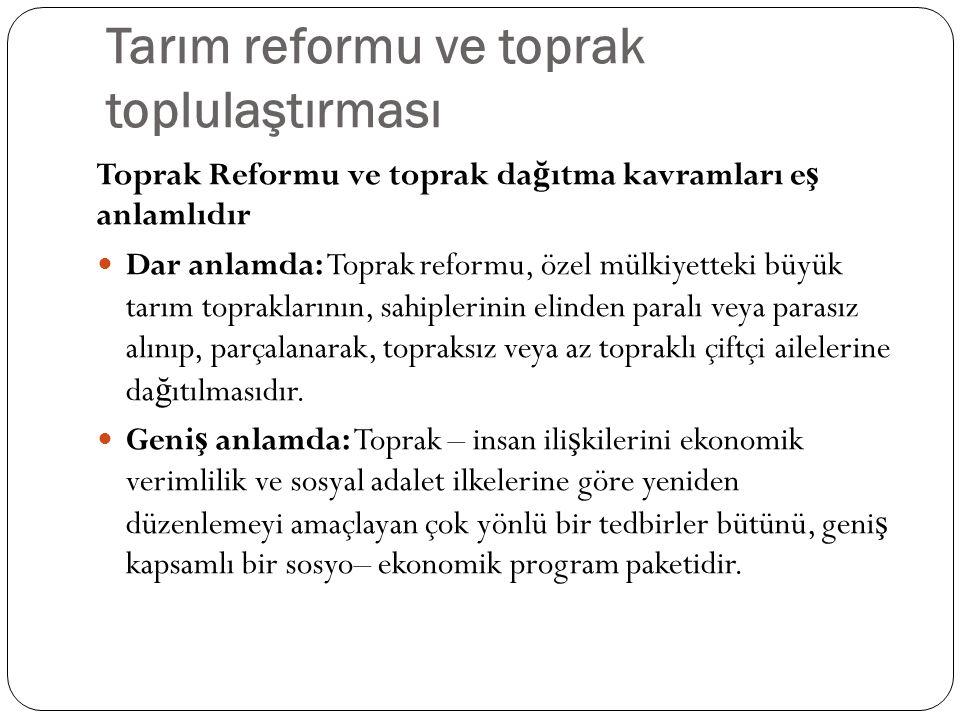 Tarım reformu ve toprak toplulaştırması