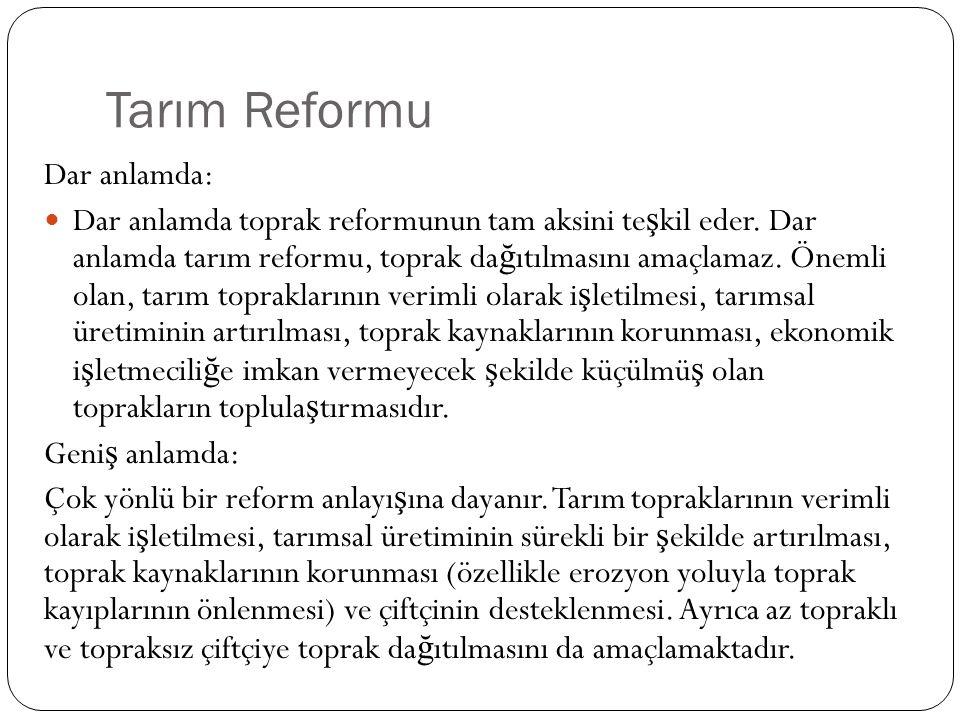 Tarım Reformu Dar anlamda: