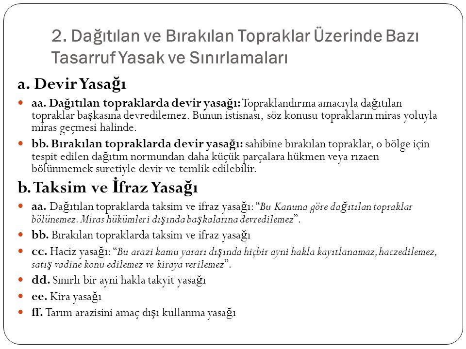 b. Taksim ve İfraz Yasağı