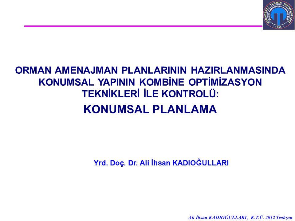 Yrd. Doç. Dr. Ali İhsan KADIOĞULLARI