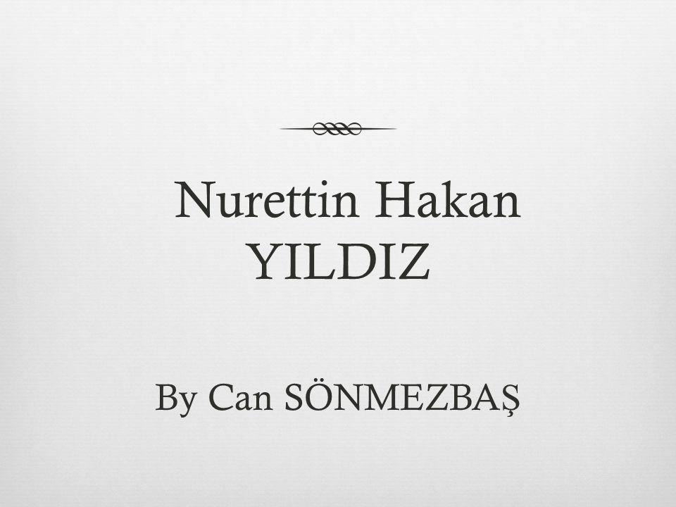 Nurettin Hakan YILDIZ By Can SÖNMEZBAŞ