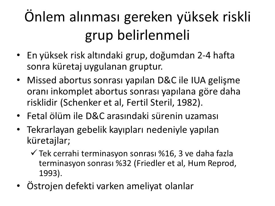 Önlem alınması gereken yüksek riskli grup belirlenmeli